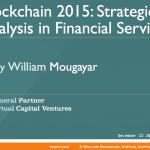 Blockchain 2015: Strategic Analysis in Financial Services Slides Deck